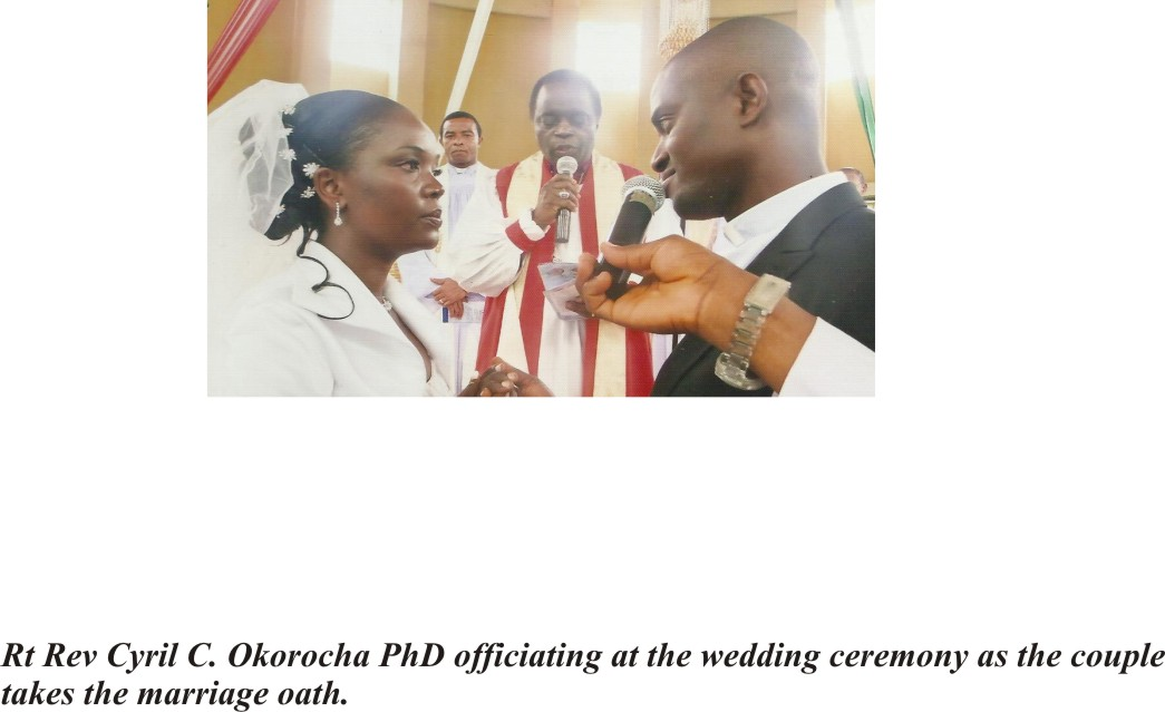 Rt Rev Cyril Okorocha Phd. officiating at a wedding ceremony as the couple takes the oath